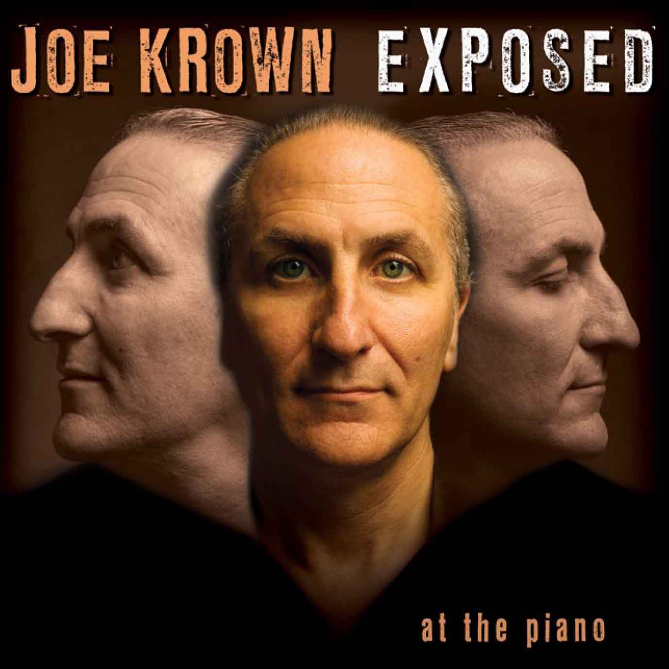 Joe Krown – Exposed