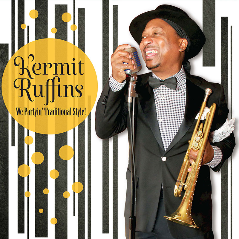 Kermit Ruffins – We Partyin' Traditional Style