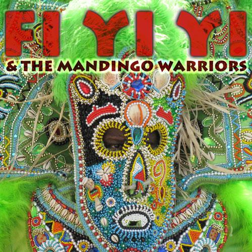 Fi Yi Yi and the Mandingo Warriors EP
