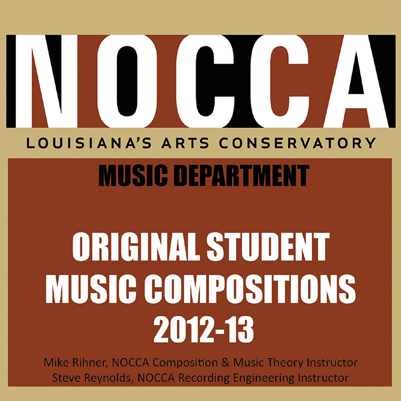 NOCCA Student Compositions 2013