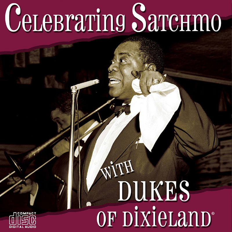 Dukes of Dixieland – Celebrating Satchmo